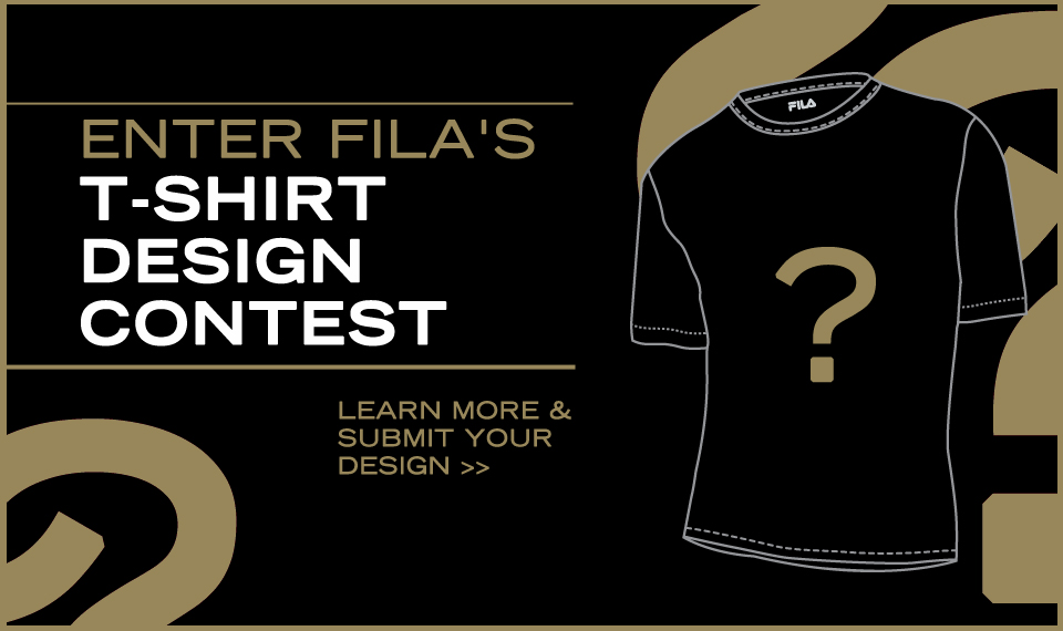ARE YOU THE NEXT FILA T-SHIRT DESIGNER?
